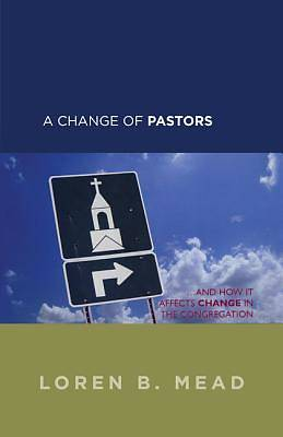 Picture of A Change of Pastors...