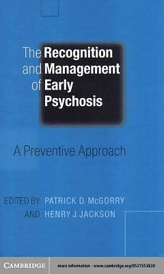 The Recognition and Management of Early Psychosis [Adobe Ebook]