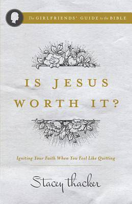 Is Jesus Worth It? [ePub Ebook]