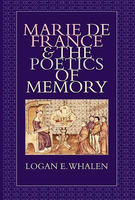 Marie de France & the Poetics of Memory