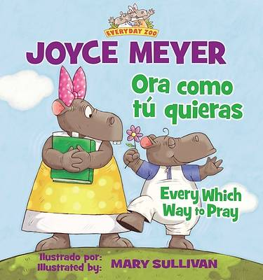 Ora Como Tu Quieras/Every Which Way to Pray