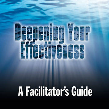 Deepening Your Effectiveness Facilitators CD