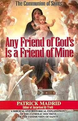 Any Friend of Gods, is a Friend of Mine