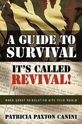 A Guide to Survival Its Called Revival!