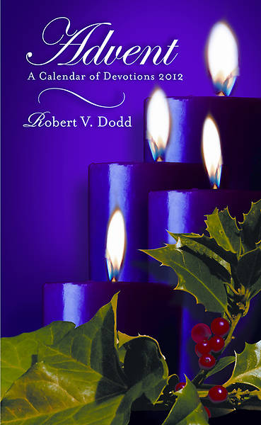 Advent A Calendar of Devotions 2012, Regular Print - eBook [ePub]