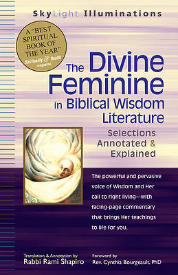 The Divine Feminine in Hebrew Scripture and Biblical Wisdom Literature