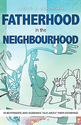 Fatherhood in the Neighbourhood