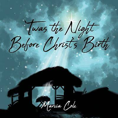 Picture of Twas the Night Before Christ's Birth