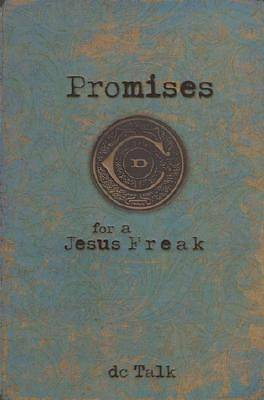 Promises for a Jesus Freak