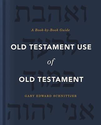 Picture of Old Testament Use of Old Testament
