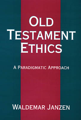 Old Testament Ethics