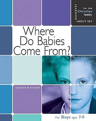 Where Do Babies Come From? Boys Edition