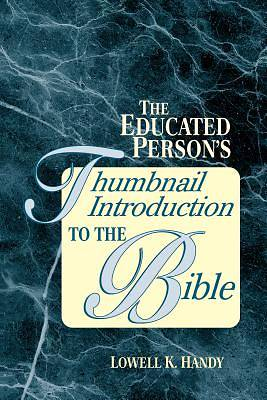 The Educated Persons Thumbnail Introduction to the Bible