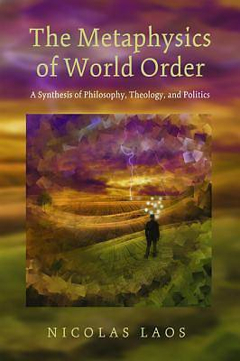 Picture of The Metaphysics of World Order