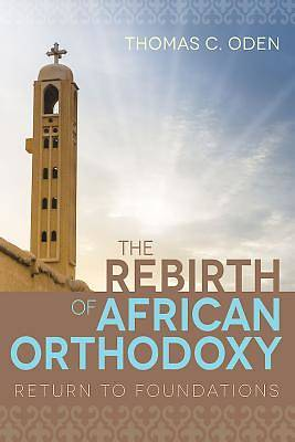 Picture of The Rebirth of African Orthodoxy - eBook [ePub]
