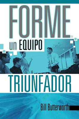 Picture of Forme un Equipo Triunfador = On-The-Fly Guide to Building Successful Teams