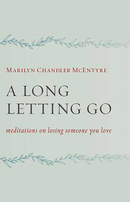 Picture of A Long Letting Go