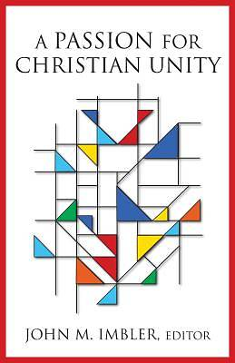 A Passion for Christian Unity