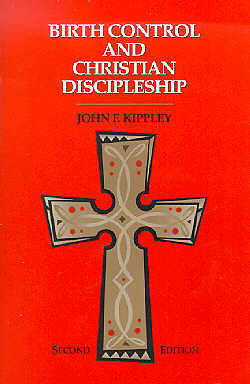 Birth Control and Christian Discipleship