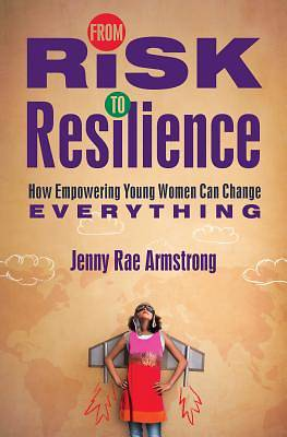 Picture of From Risk to Resilience
