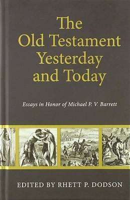 Picture of The Old Testament Yesterday and Today