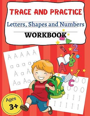 Picture of TRACE AND PRACTICE Letters, Shapes an d Numbers WORKBOOK