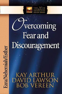 Overcoming Fear and Discouragement [ePub Ebook]
