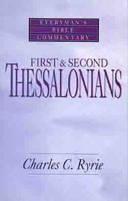 First & Second Thessalonians- Bible Commentary