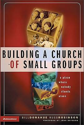 Building a Church of Small Groups