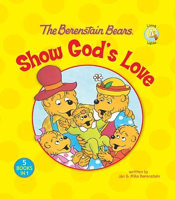 Berenstain Bears Show Gods Love