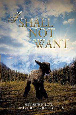 Picture of I Shall Not Want