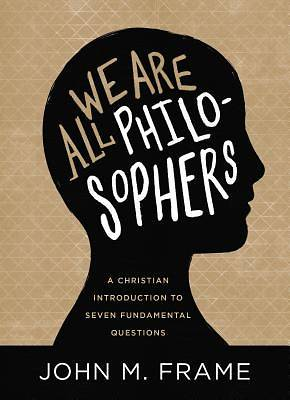 Picture of We Are All Philosophers