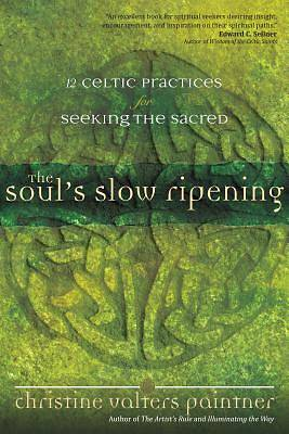Picture of The Soul's Slow Ripening