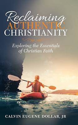 Picture of Reclaiming Authentic Christianity