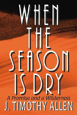 When the Season is Dry