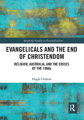 Picture of Evangelicals and the End of Christendom