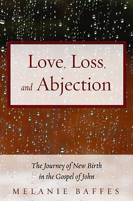 Picture of Love, Loss, and Abjection