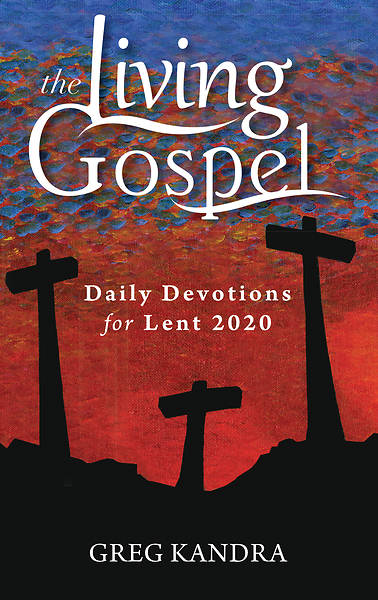 Picture of The Living Gospel: Daily Devotions for Lent 2020