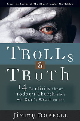 Trolls & Truth