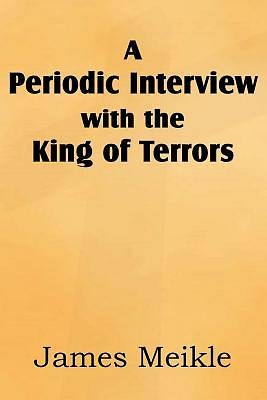 A Periodic Interview with the King of Terrors