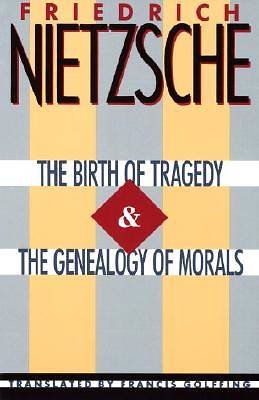 Picture of The Birth of Tragedy & the Genealogy of Morals