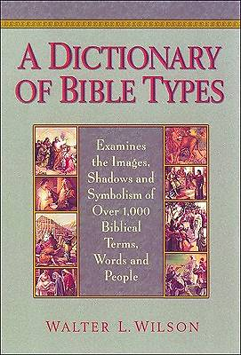 A Dictionary of Bible Types [ePub Ebook]