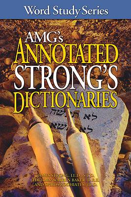 AMGs Annotated Strongs Dictionaries