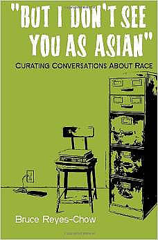 Picture of But I Don't See You as Asian