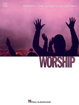 Worship - The Ultimate Collection
