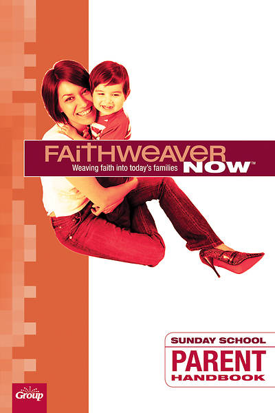 Picture of FaithWeaver Now Parent Handbook Fall 2016