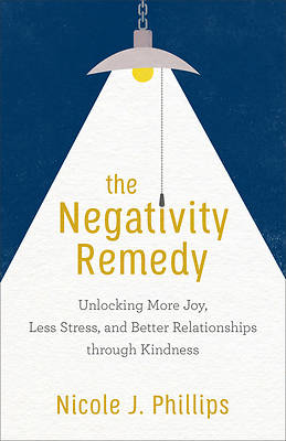 Picture of The Negativity Remedy