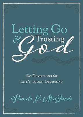 Picture of Letting Go and Trusting God