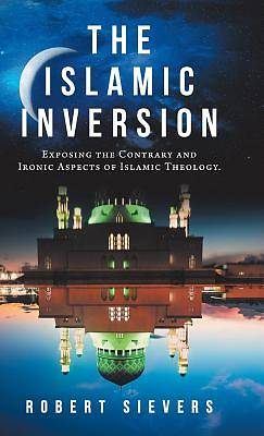 Picture of The Islamic Inversion