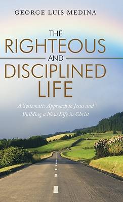 Picture of The Righteous and Disciplined Life